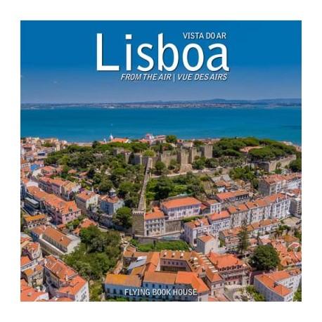 Lisboa Vista do Ar/From the Air/Vue des Airs