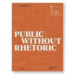 Public Without Rhetoric