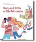 Roque & Rola e Bibi Manuela