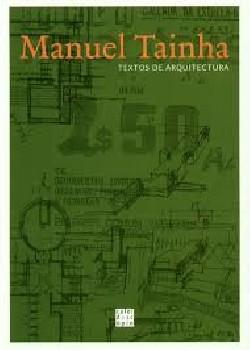Manuel Taínha - textos de arquitectura