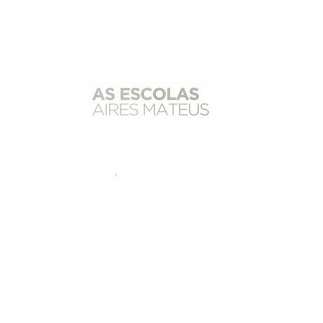 As Escolas Aires Mateus