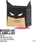 Boxed and Labelled - new approaches to packaging design
