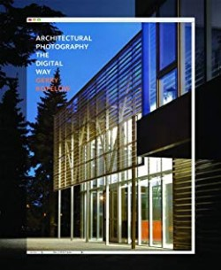 Architectural Photography, the digital way