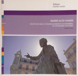 Bairro Alto - Chiado Efeitos de meio e desenvolvimento sustentável de um bairro cultural Lisboa