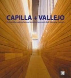 CAPILLA + VALLEJO Centro de observação da natureza