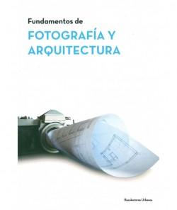 Fundamentos de Fotografía y Arquitectura