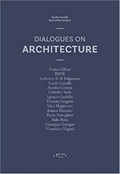 Dialogues on Architecture