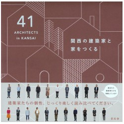 41 Architects in Kansai