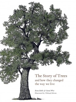 The Story of Trees and how they changed the way we live