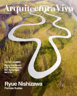 Arquitectura Viva 224 Mayo 2020 Ryue Nishizawa Dossier Aluminio