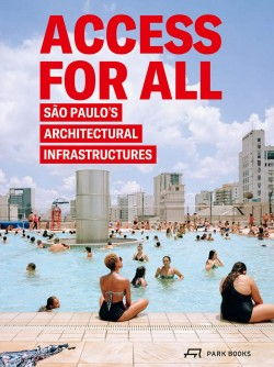 Access for All - São Paulo's Architectural Infrastructures