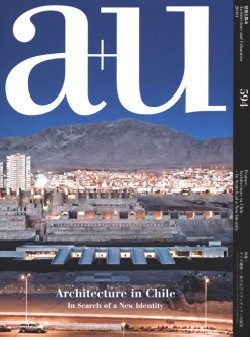 a+u 594 Architecture in Chile - In Search of a New Identity