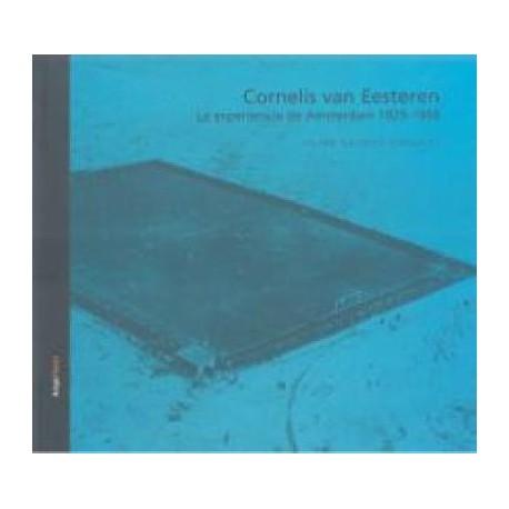 Arquia/tesis 14 Cornelis van eesteren. la experiencia de amsterdam 1929-1958