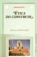 ética do construir