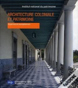 Architecture Coloniale et Patrimoine
