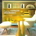 Pequenos espaços interiores