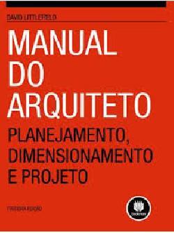 Manual do Arquitecto - Planejamento, Dimensionamento e projeto