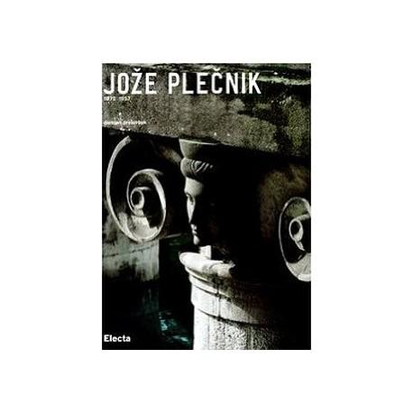 Joze Plecnik 1872 1957