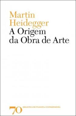 A origem da Obra de Arte