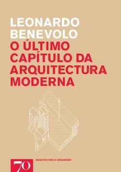 O Último Capítulo da Arquitectura Moderna