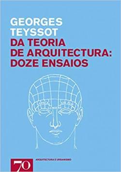 Da Teoria de Arquitectura: Doze Ensaios