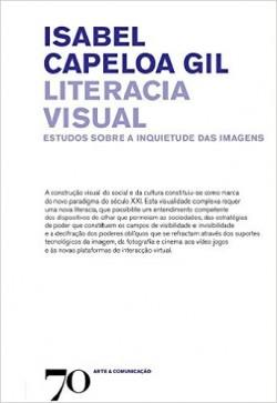Literacia visual. Estudos sobre a inquietude das imagens