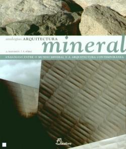 Arquitectura Mineral Analogias