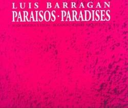 Luis Barragan Paraisos/Paradises