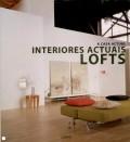 A casa actual Interiores actuais Lofts