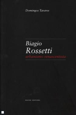 Biagio Rossetti - Urbanismo renascentista