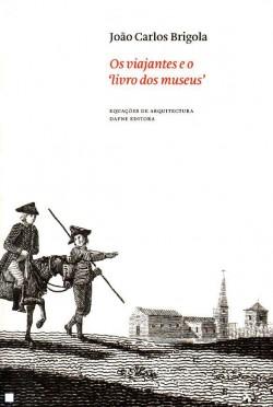"""Os Viajantes e o """"livro dos museus"""""""