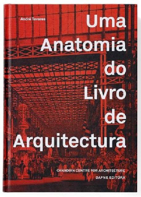 Uma Anatomia do Livro de Arquitectura