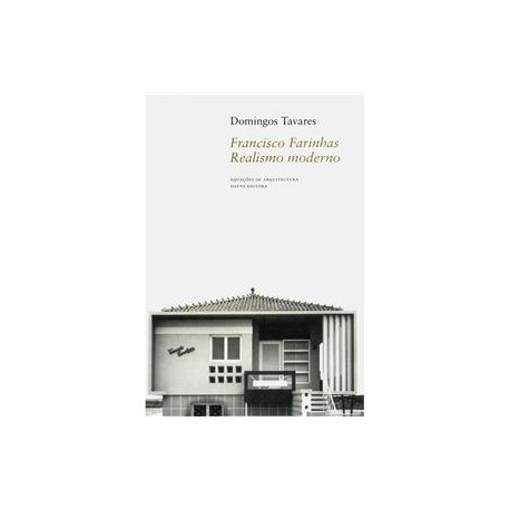 Francisco Farinhas Realismo moderno