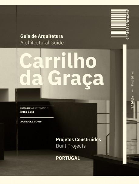 Guia de Arquitetura Carrilho da Graça Projetos construídos Portugal