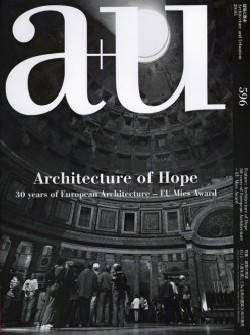 a+u 596 Architecture of Hope 30 Years of European Architecture - EU Mies Award