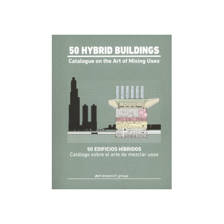 50 Hybrid Buildings Catalogue on the Art of Mixing Uses