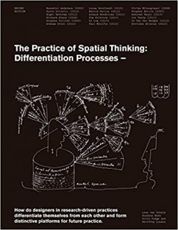 The Practice of Spatial Thinking: Differentiation Processes