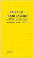 Raul Lino e Roque Gameiro Amizade e Camaradagem