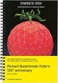R. Buckminster Fuller Synergetic Stew - Explorations in Dymaxion Dining