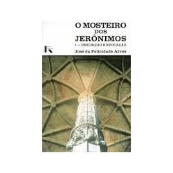 7 - O Mosteiro dos Jerónimos descrição e evocação Vol I