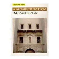 Arquitectura Régia em Carnide / Luz