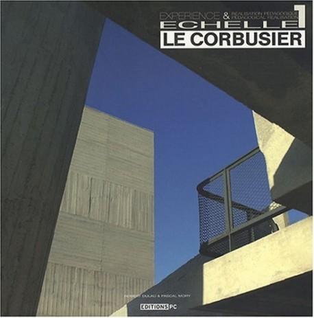 Le Corbusier - Echelle 1