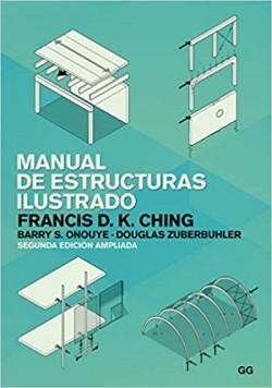 Manual de Estructuras Ilustrado  Segunda Edición Ampliada