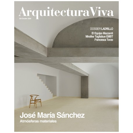 Arquitectura Viva 228 Octubre 2020 José María Sánchez