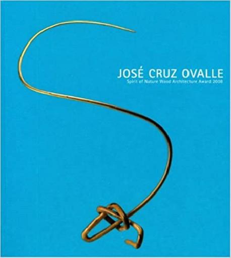 José Cruz Ovalle Spirit os Nature Wood architecture award 2008