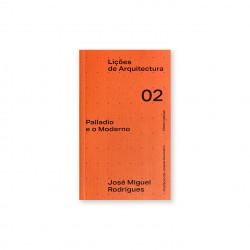 Lições de Arquitectura 02 Palladio e o Moderno