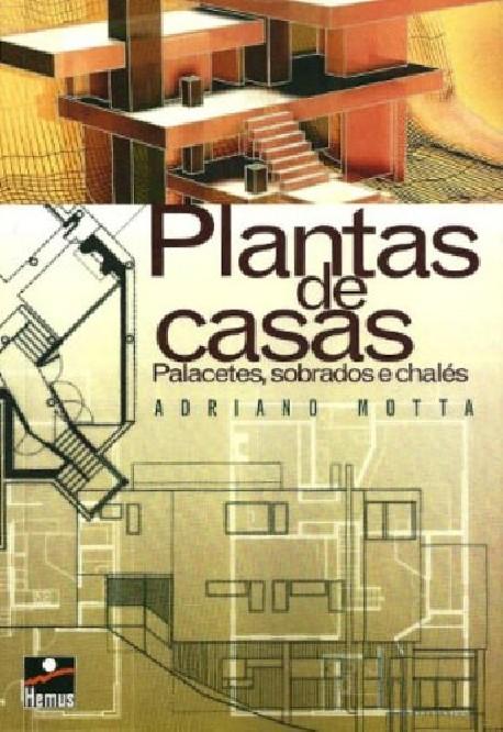 Plantas de Casas - Palacetes, Sobrados e Chalés
