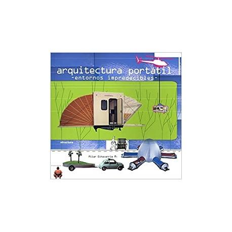 Arquitectura Portátil. Envolventes Imprevisiveis