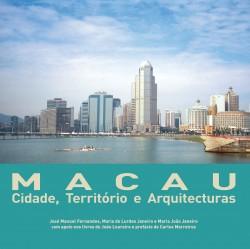 Macau Cidade, Território e Arquitecturas