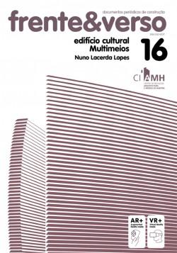 Frente&Verso 16 edifício cultural Multimeios Nuno Lacerda Lopes